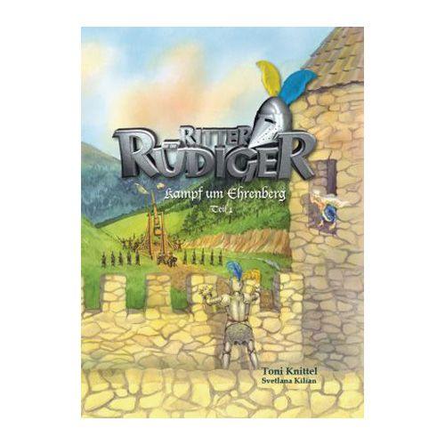 Band 2: Ritter Rüdiger - Kampf um Ehrenberg