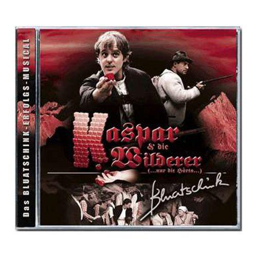 CD Kaspar & die Wilderer (2005)