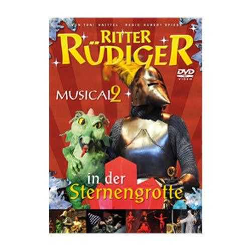 Ritter Rüdiger Musical II - In der Sternengrotte